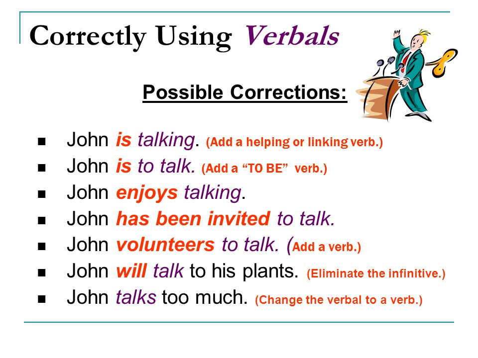 Correctly Using Verbals