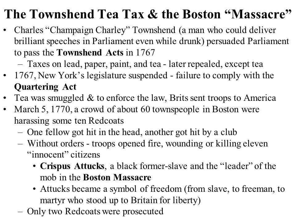 The Townshend Tea Tax & the Boston Massacre