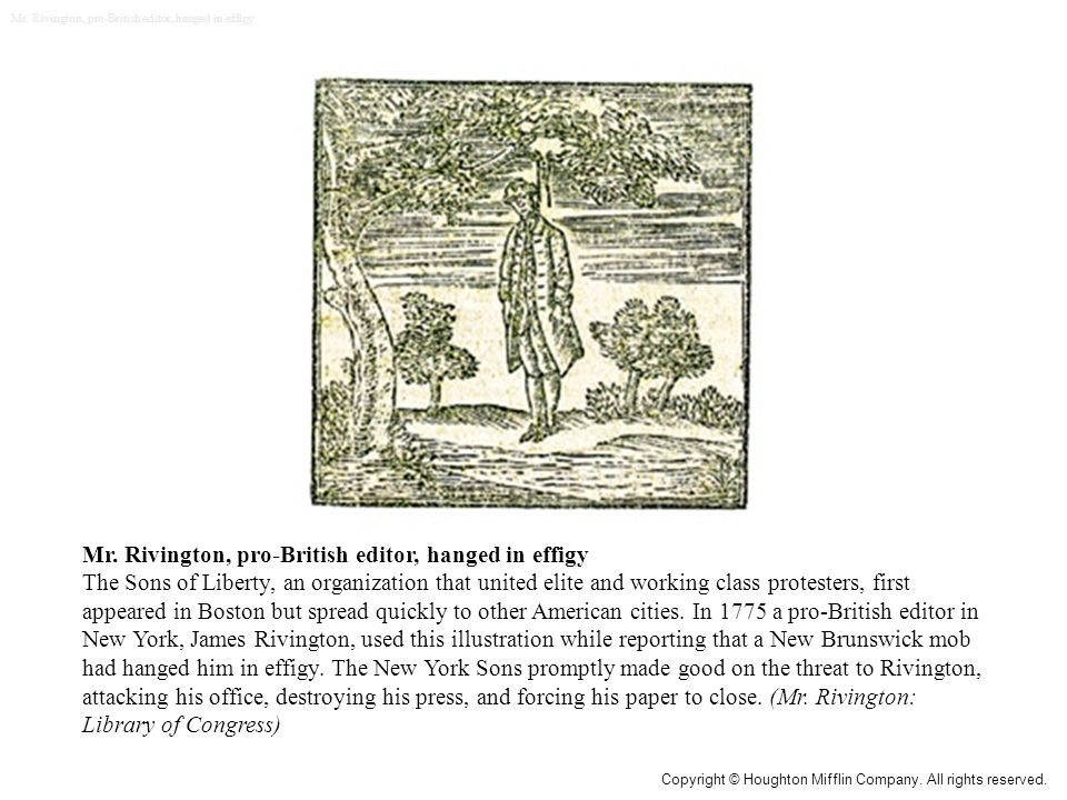Mr. Rivington, pro-British editor, hanged in effigy