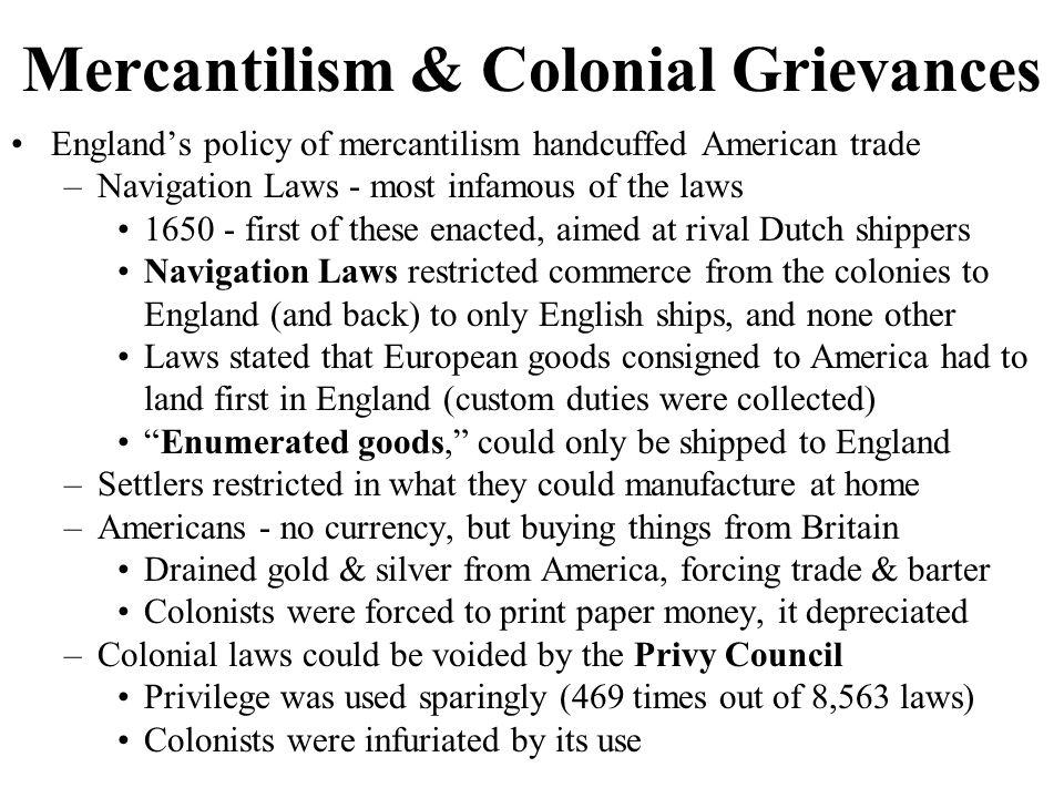 Mercantilism & Colonial Grievances