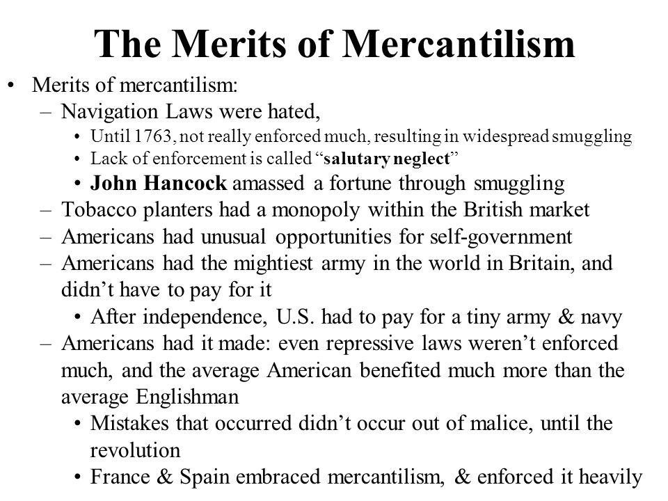 The Merits of Mercantilism