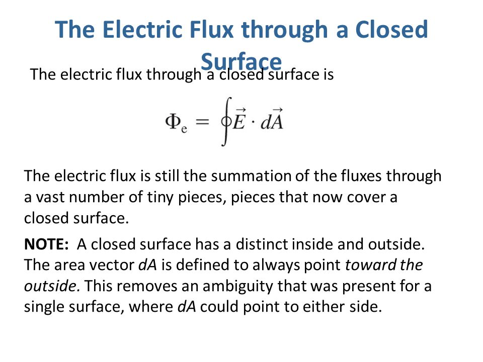 The Electric Flux through a Closed Surface