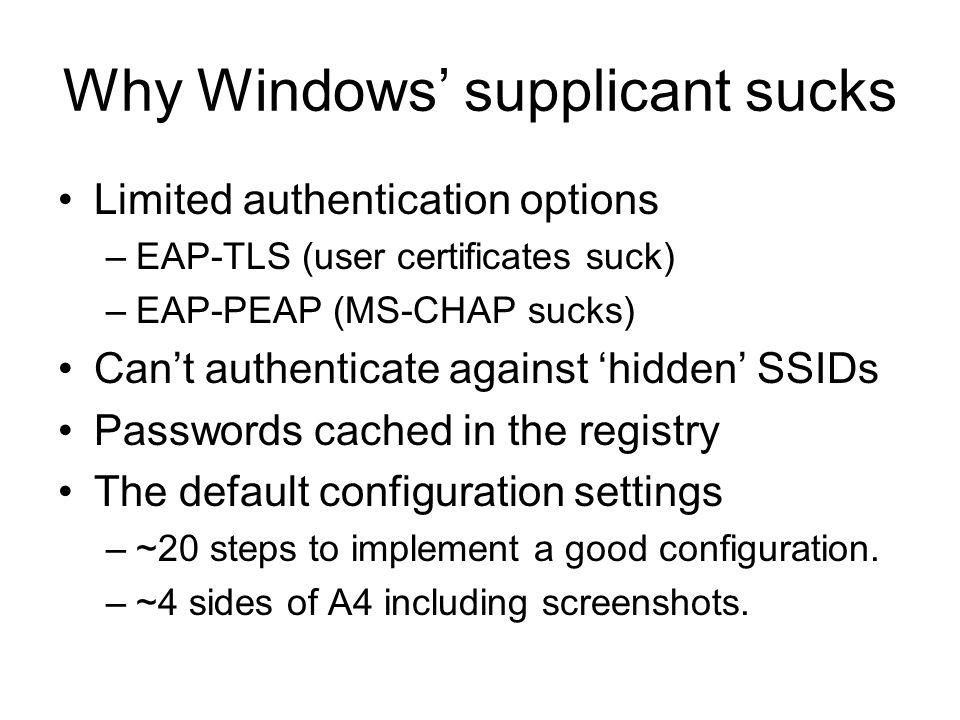 Why Windows' supplicant sucks