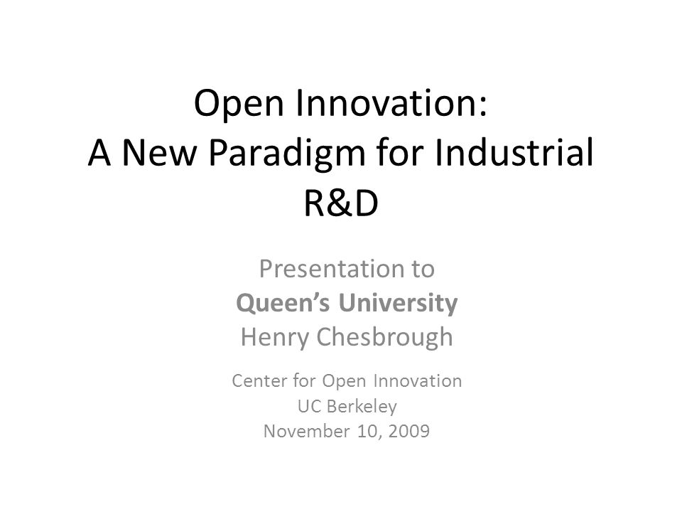 Open Innovation: A New Paradigm for Industrial R&D