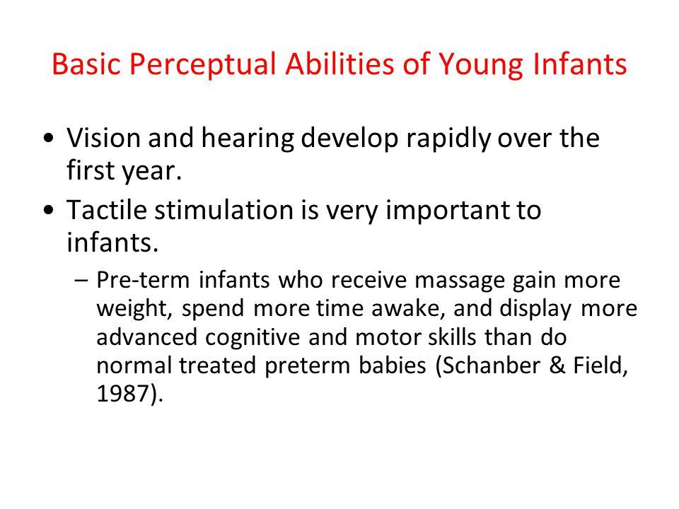Basic Perceptual Abilities of Young Infants