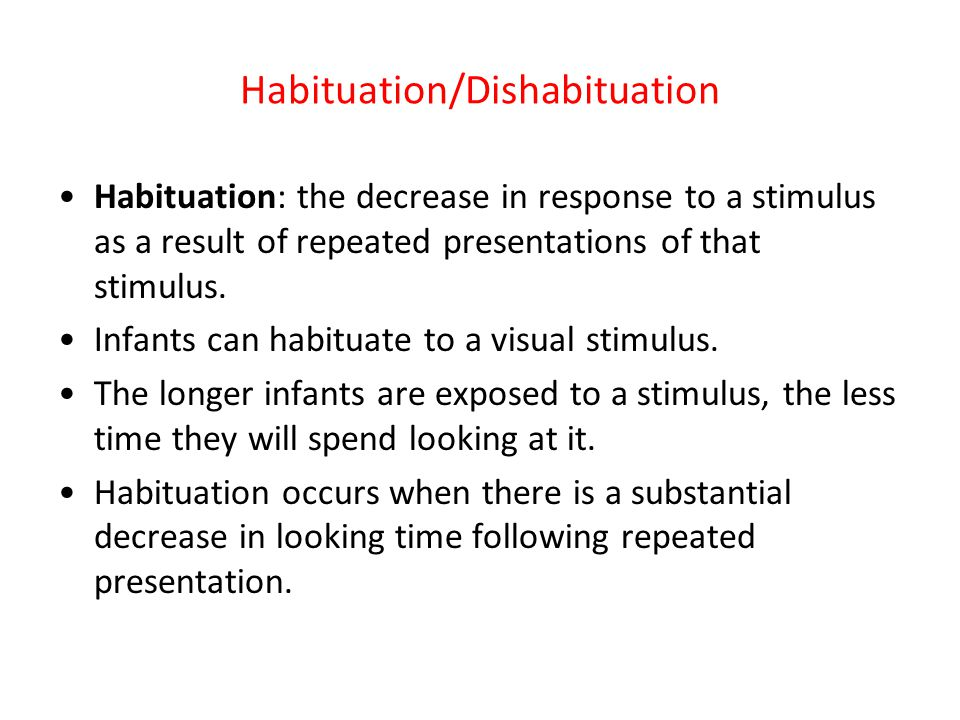 Habituation/Dishabituation