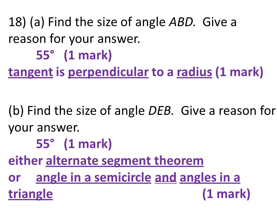 18) (a) Find the size of angle ABD. Give a reason for your answer.