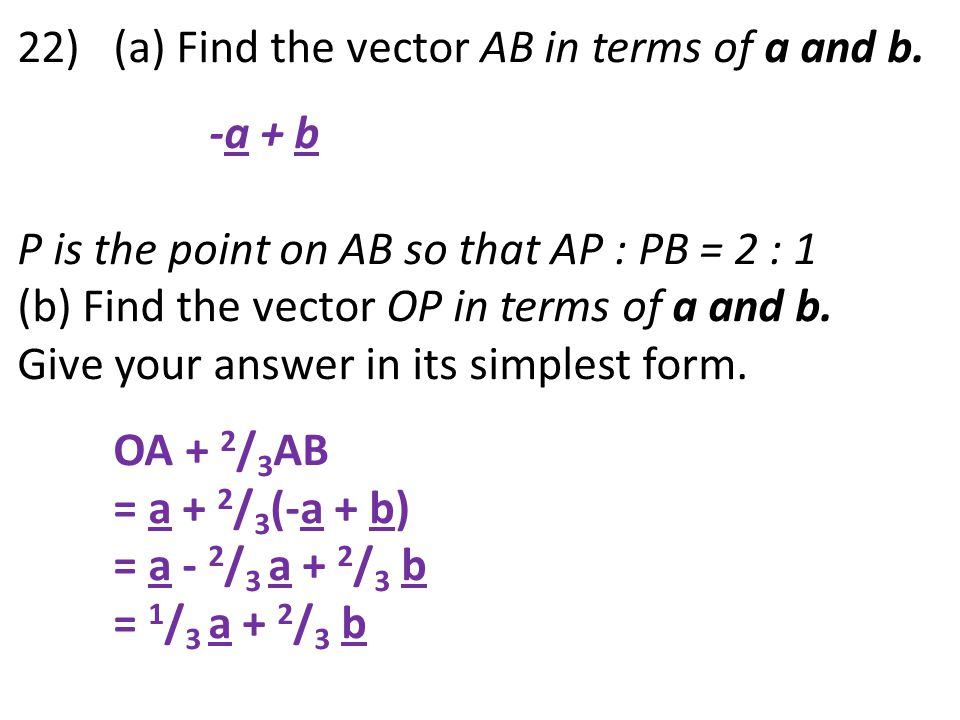 22) (a) Find the vector AB in terms of a and b.