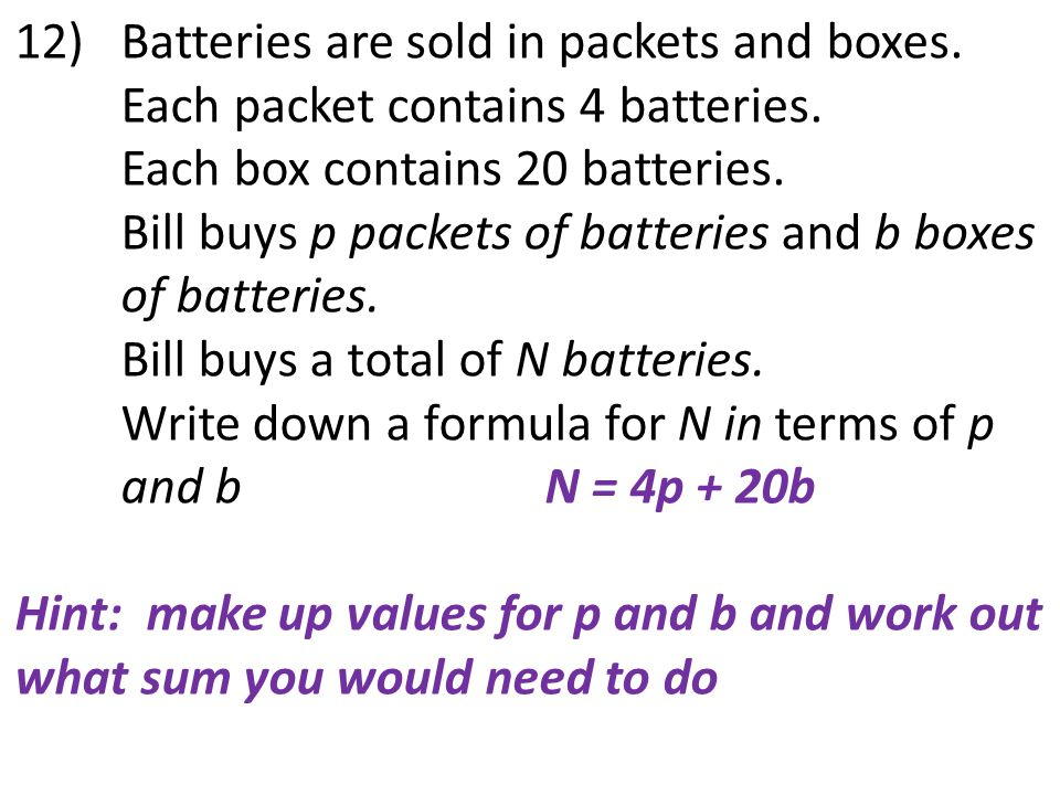 12) Batteries are sold in packets and boxes.