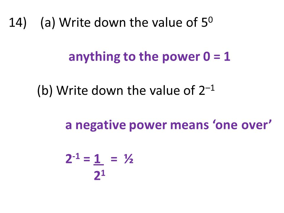 14) (a) Write down the value of 50