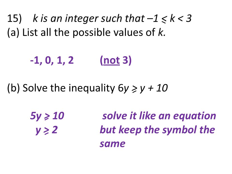 15) k is an integer such that –1 < k < 3