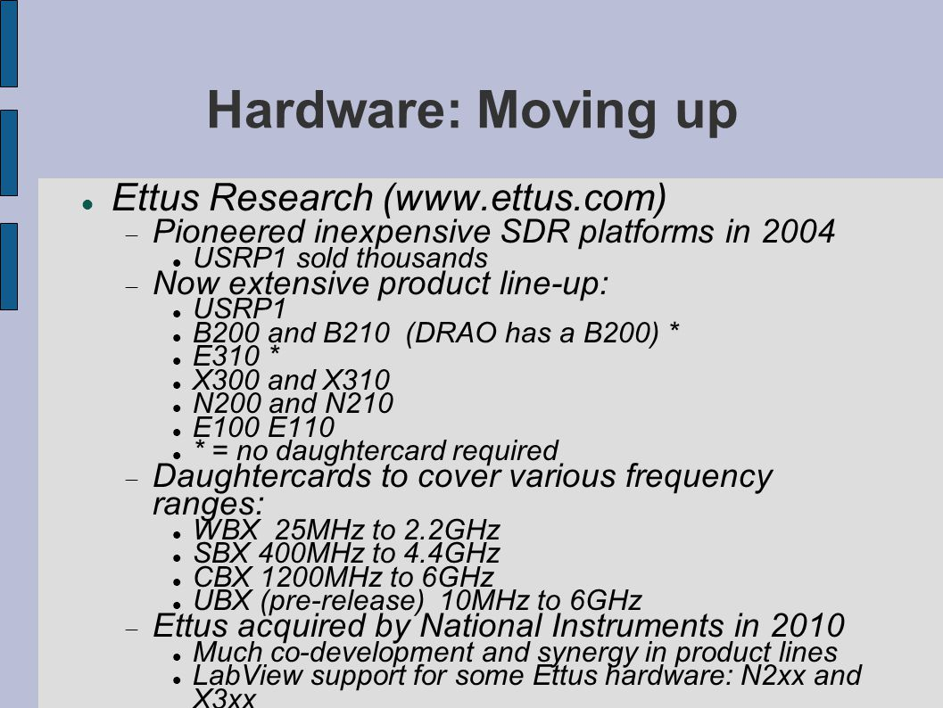 Hardware: Moving up Ettus Research (www.ettus.com)