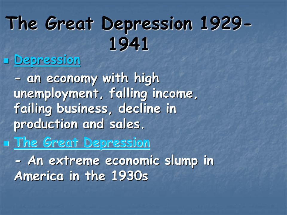 The Great Depression 1929-1941 Depression
