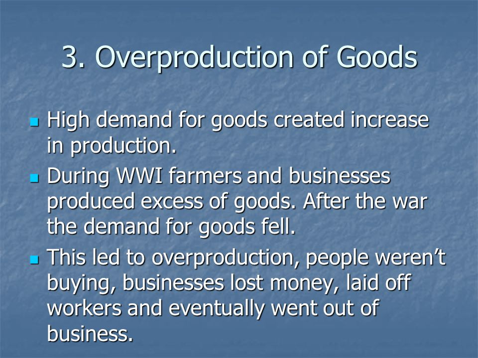 3. Overproduction of Goods