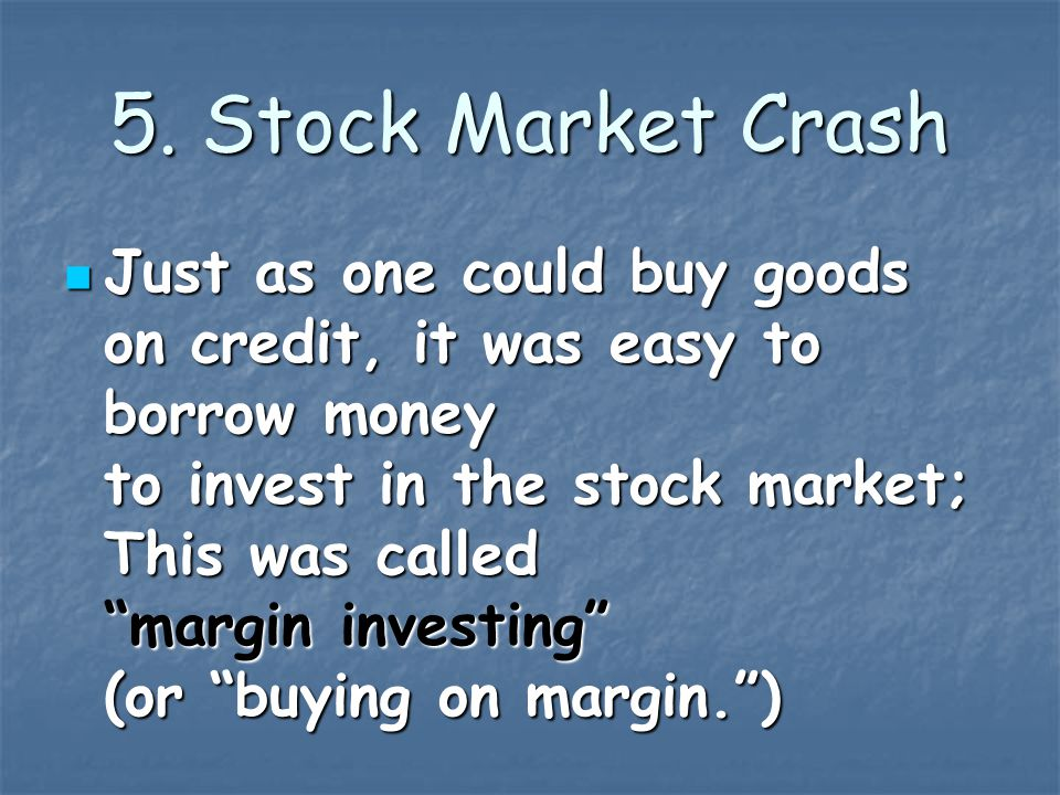 5. Stock Market Crash