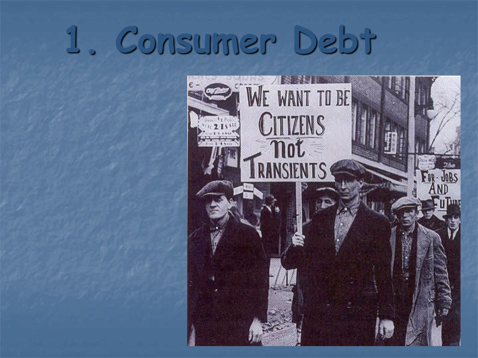 1. Consumer Debt