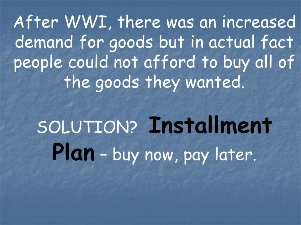 SOLUTION Installment Plan – buy now, pay later.