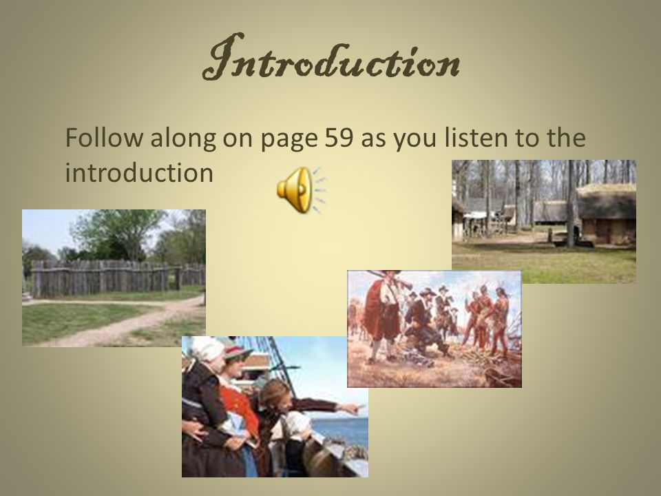 Introduction Follow along on page 59 as you listen to the introduction