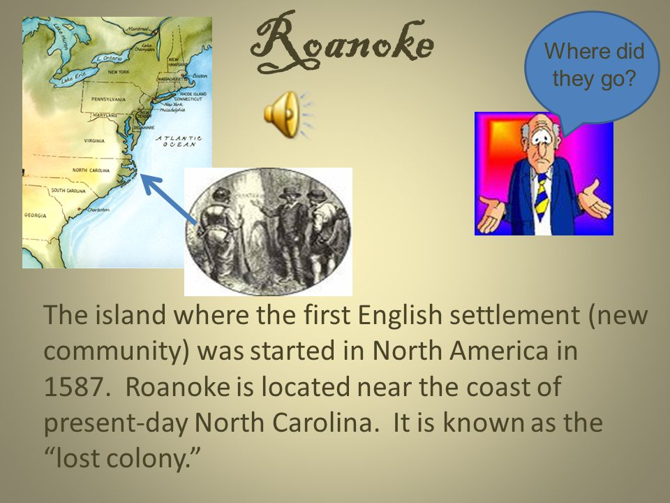 Roanoke Where did they go