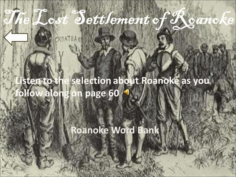 The Lost Settlement of Roanoke