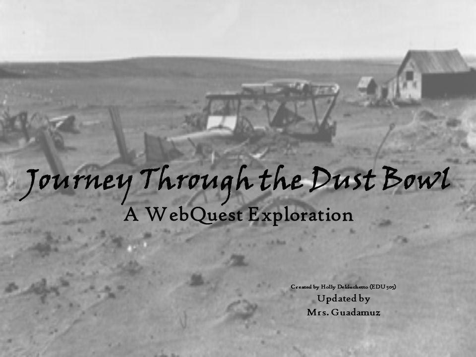 Journey Through the Dust Bowl A WebQuest Exploration