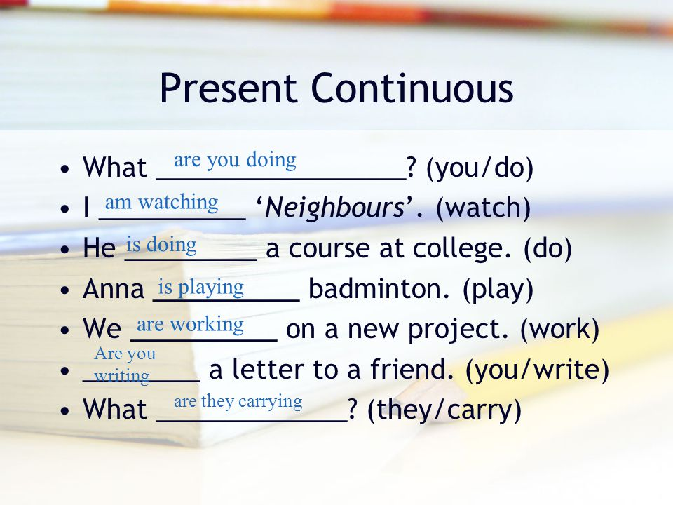 Present Continuous What _________________ (you/do)