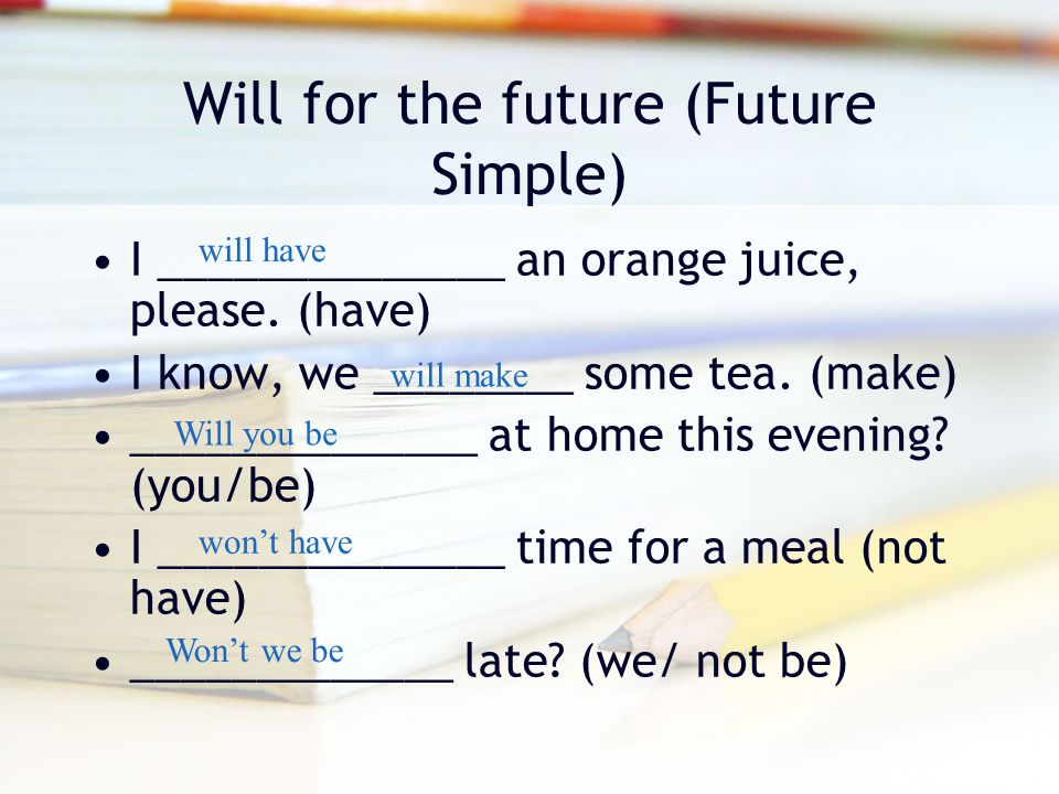 Will for the future (Future Simple)