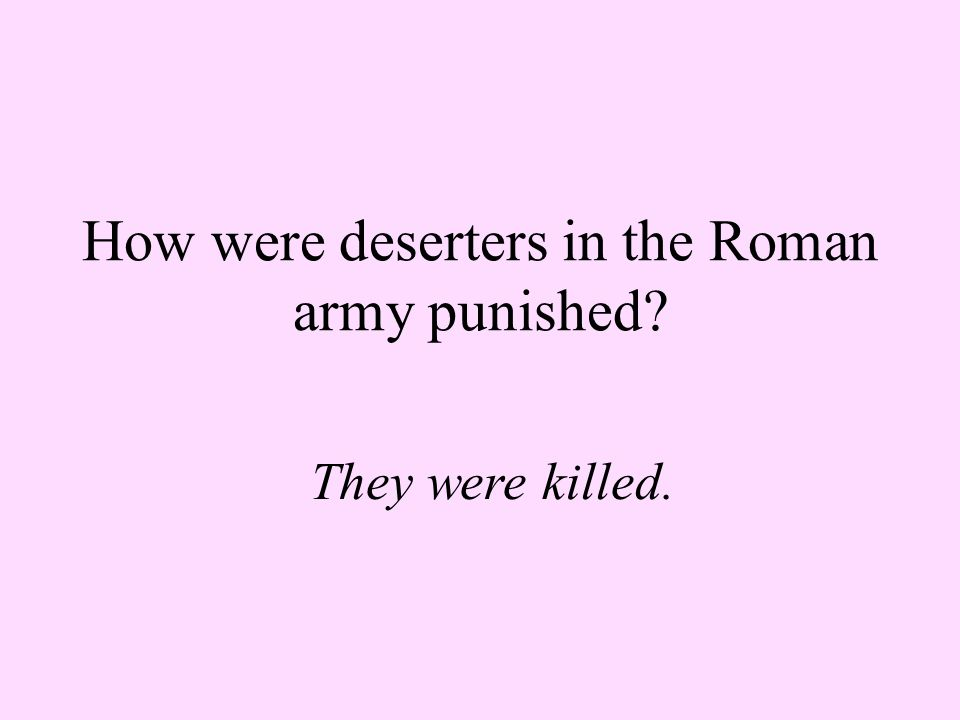 How were deserters in the Roman army punished