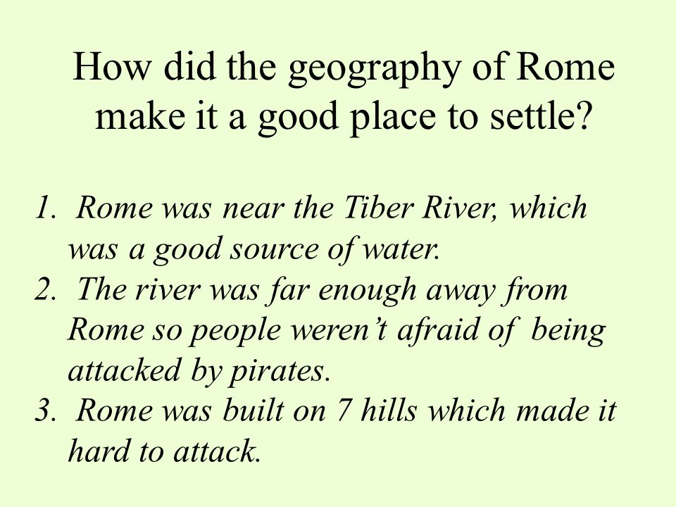 How did the geography of Rome make it a good place to settle