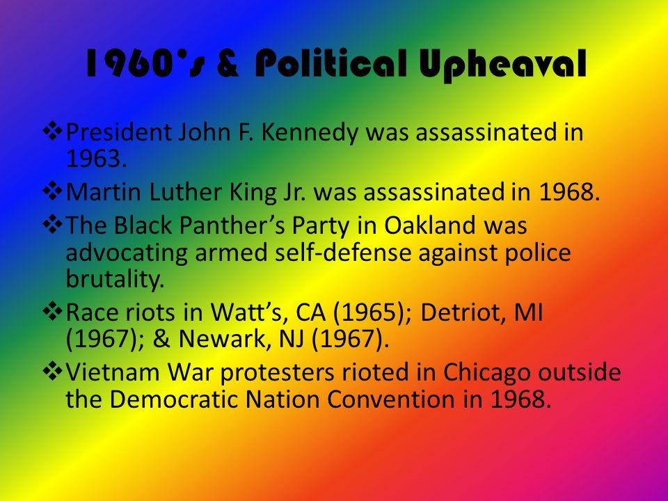 1960's & Political Upheaval