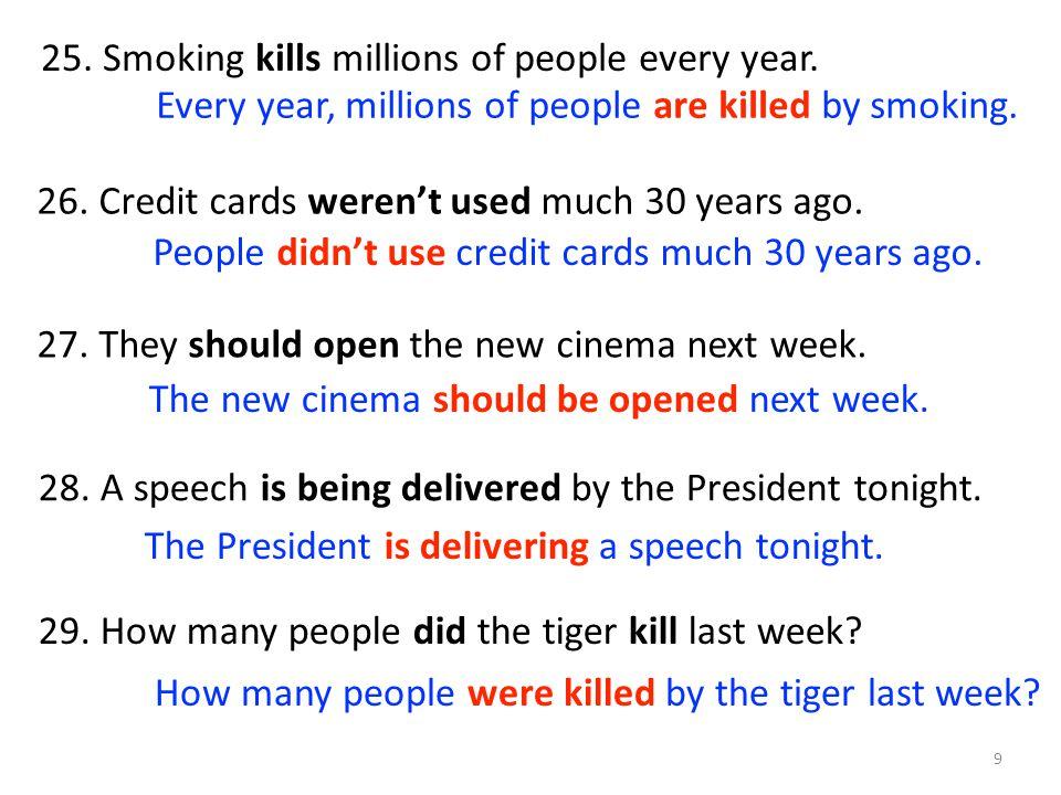 25. Smoking kills millions of people every year.