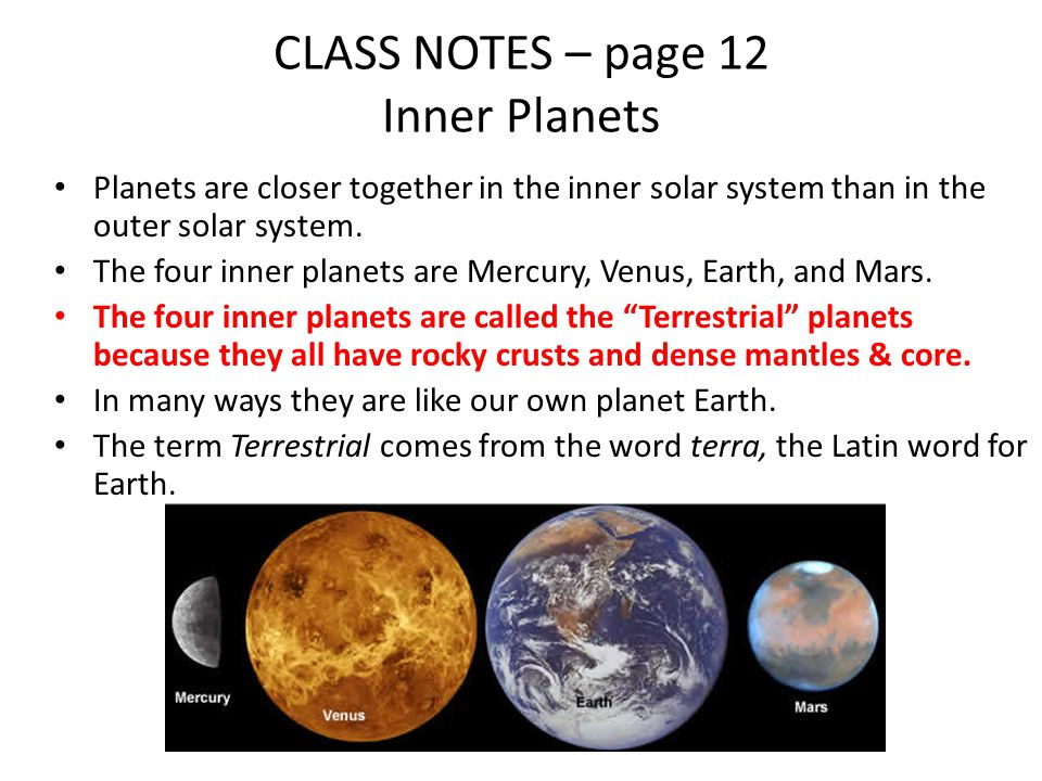 CLASS NOTES – page 12 Inner Planets