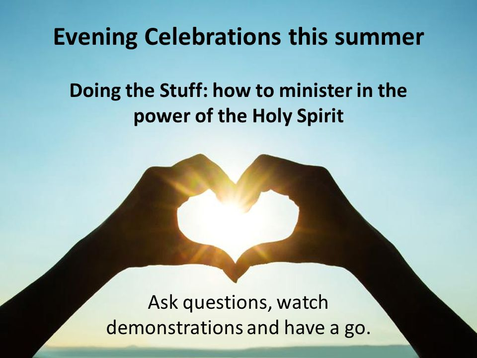 Evening Celebrations this summer
