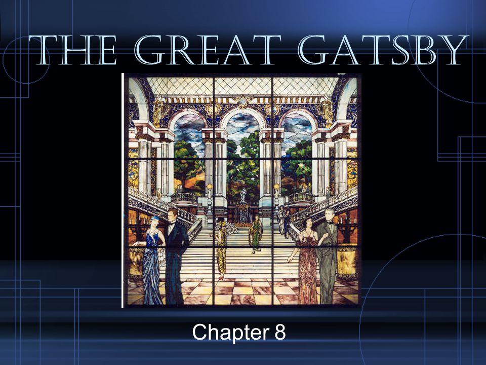 The Great Gatsby Chapter 8