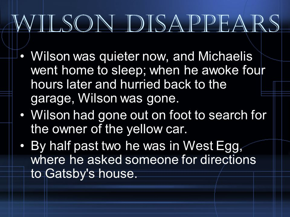 Wilson Disappears