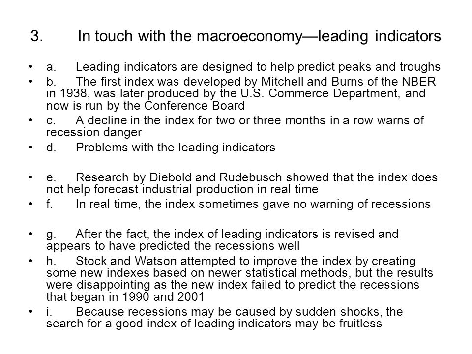 3. In touch with the macroeconomy—leading indicators