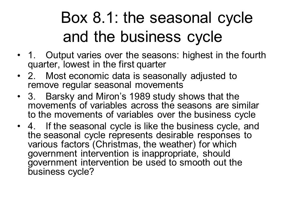 Box 8.1: the seasonal cycle and the business cycle