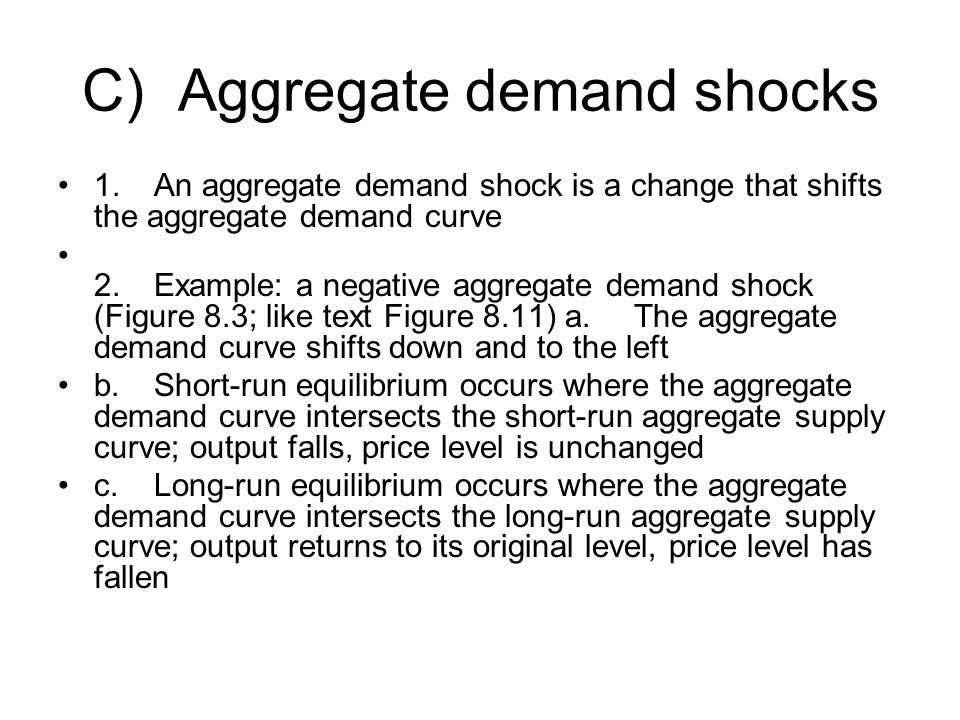 C) Aggregate demand shocks