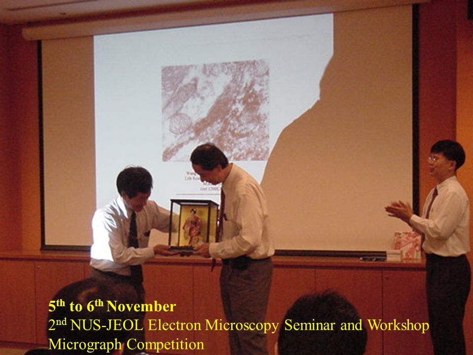5th to 6th November 2nd NUS-JEOL Electron Microscopy Seminar and Workshop Micrograph Competition