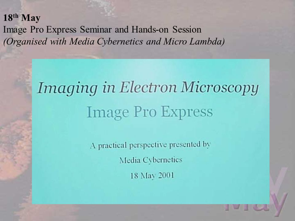 18th May Image Pro Express Seminar and Hands-on Session.
