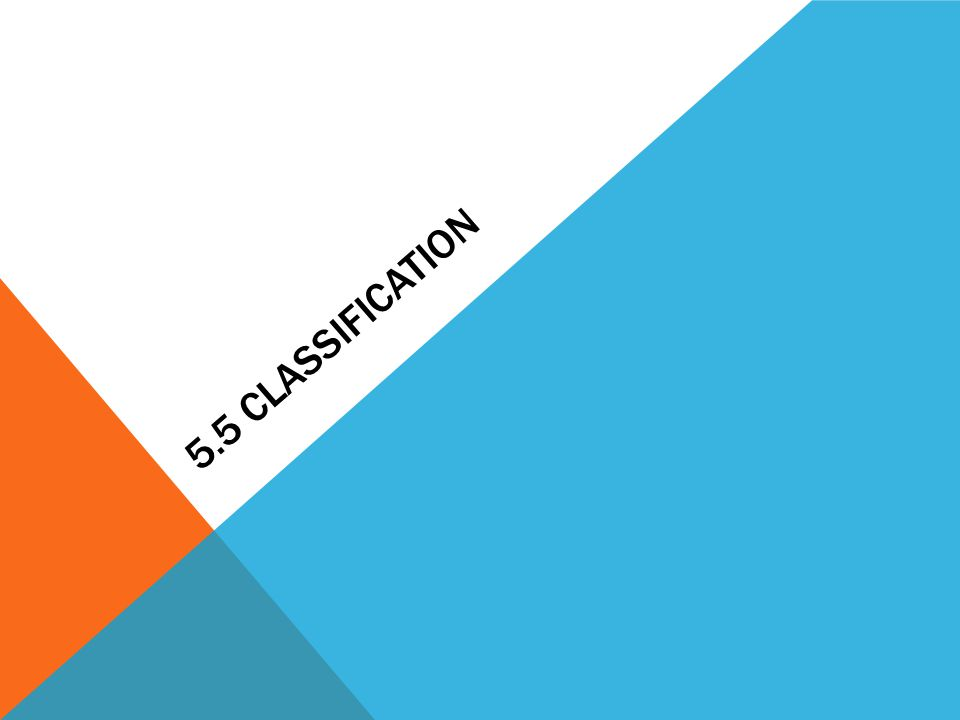 5.5 Classification