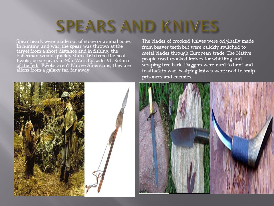 SPEARS AND KNIVES