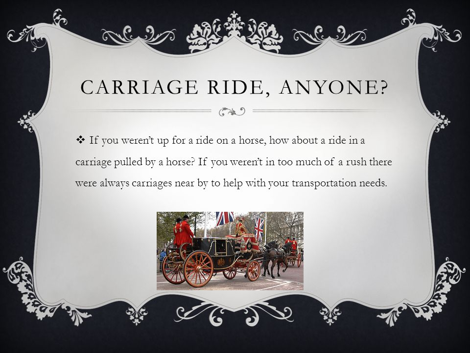 Carriage ride, anyone