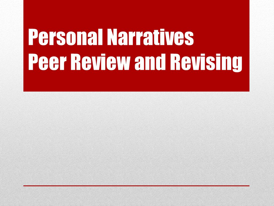Personal Narratives Peer Review and Revising