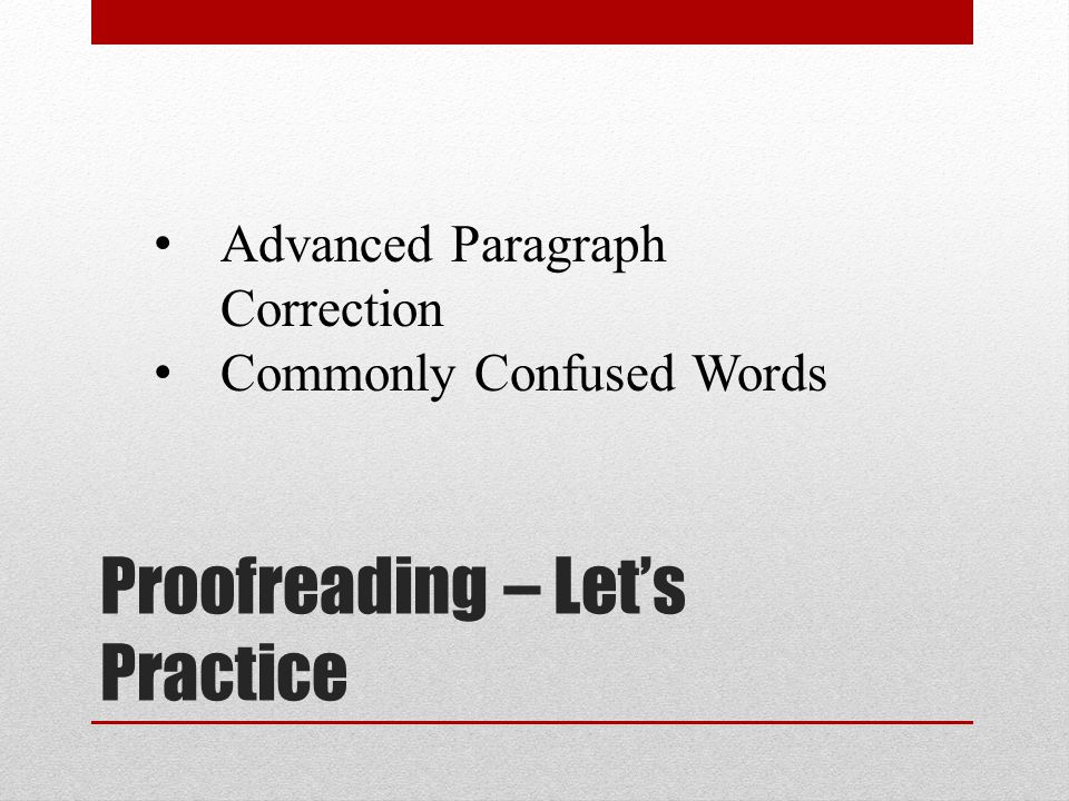 Proofreading – Let's Practice