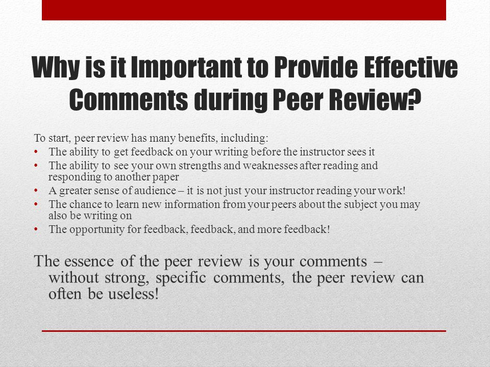 Why is it Important to Provide Effective Comments during Peer Review