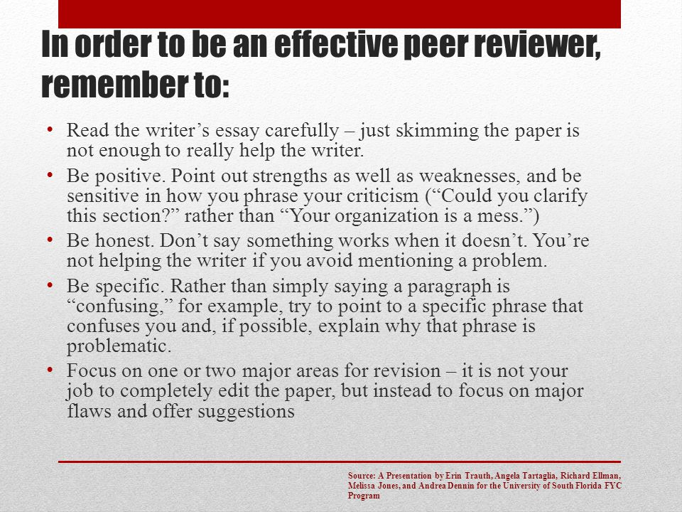 In order to be an effective peer reviewer, remember to: