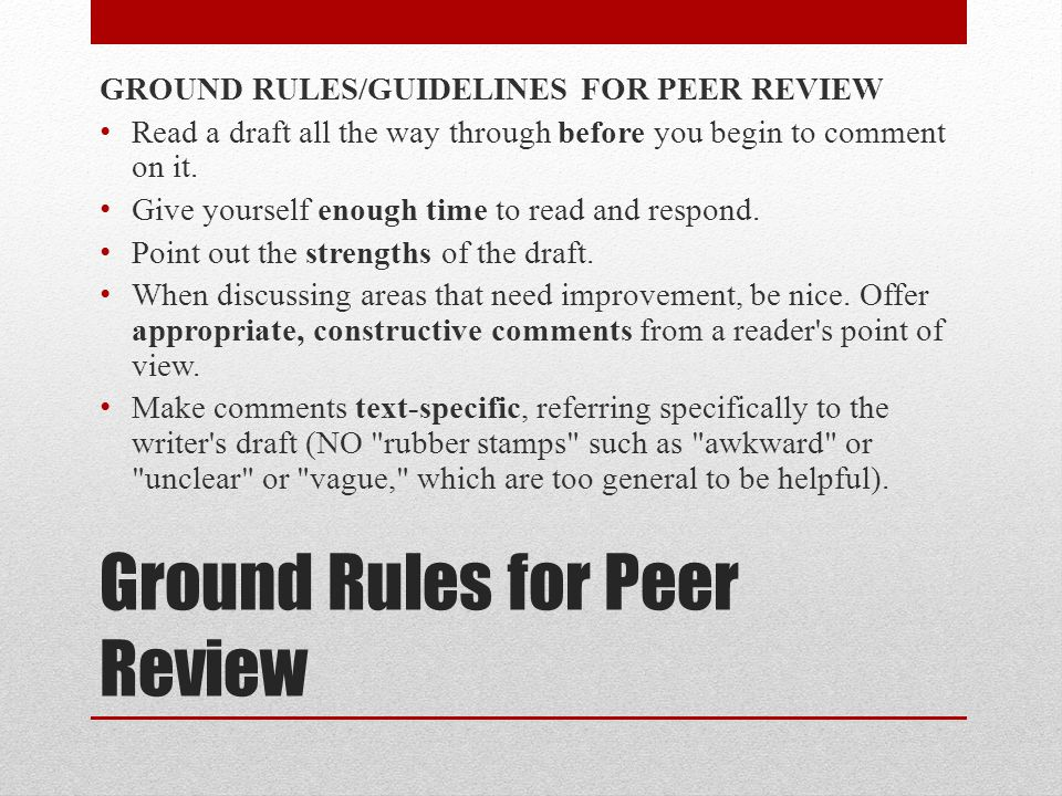 Ground Rules for Peer Review