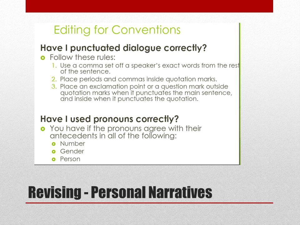 Revising - Personal Narratives