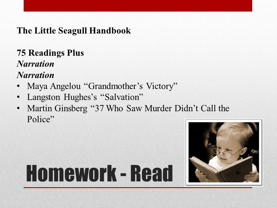 Homework - Read The Little Seagull Handbook 75 Readings Plus Narration